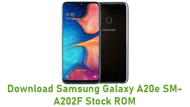 Download Samsung Galaxy A20e SM-A202F Stock ROM