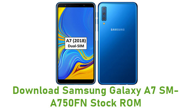 Download Samsung Galaxy A7 SM-A750FN Stock ROM