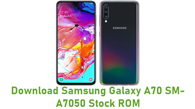 Download Samsung Galaxy A70 SM-A7050 Stock ROM