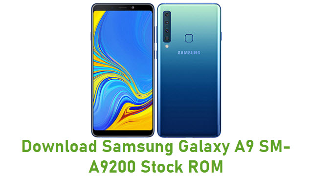 Download Samsung Galaxy A9 SM-A9200 Stock ROM