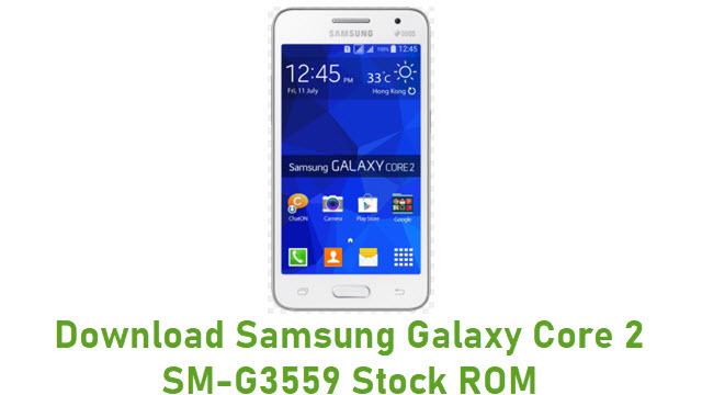 Download Samsung Galaxy Core 2 SM-G3559 Stock ROM