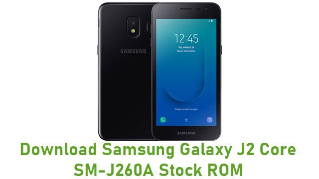 Download Samsung Galaxy J2 Core SM-J260A Stock ROM