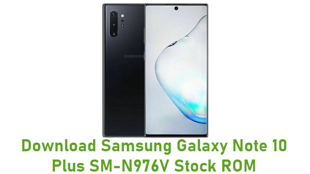 Download Samsung Galaxy Note 10 Plus SM-N976V Stock ROM