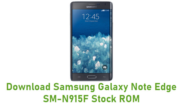 Download Samsung Galaxy Note Edge SM-N915F Stock ROM