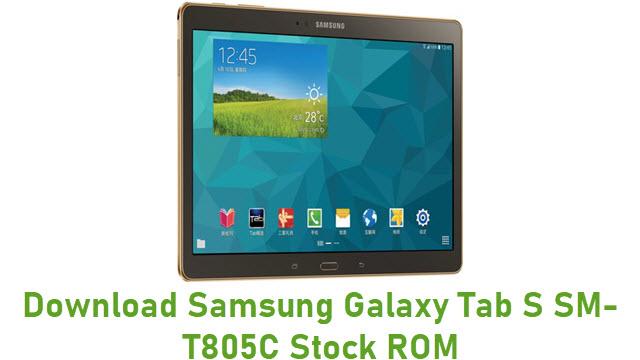 Download Samsung Galaxy Tab S SM-T805C Stock ROM