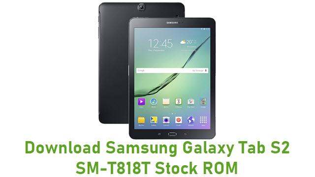 Download Samsung Galaxy Tab S2 SM-T818T Stock ROM