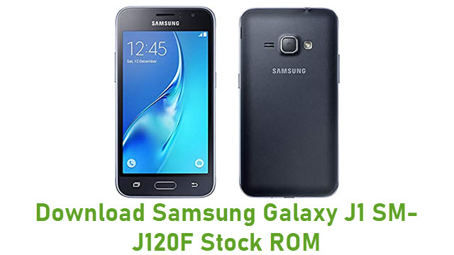 Download Samsung Galaxy J1 SM-J120F Stock ROM