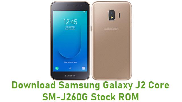 Download Samsung Galaxy J2 Core SM-J260G Stock ROM