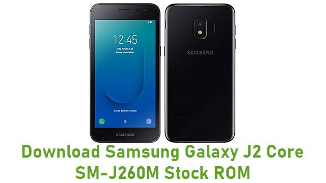 Download Samsung Galaxy J2 Core SM-J260M Stock ROM