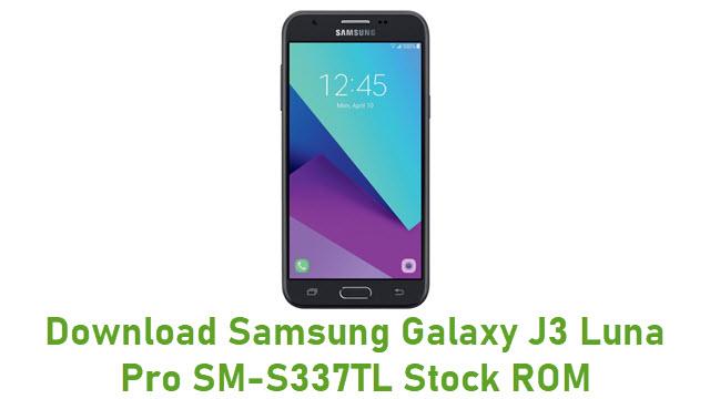 Download Samsung Galaxy J3 Luna Pro SM-S337TL Stock ROM