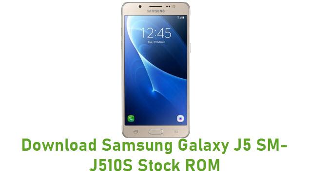 Download Samsung Galaxy J5 SM-J510S Stock ROM