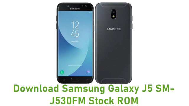 Download Samsung Galaxy J5 SM-J530FM Stock ROM