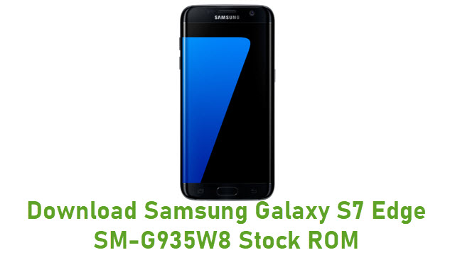 Download Samsung Galaxy S7 Edge SM-G935W8 Stock ROM