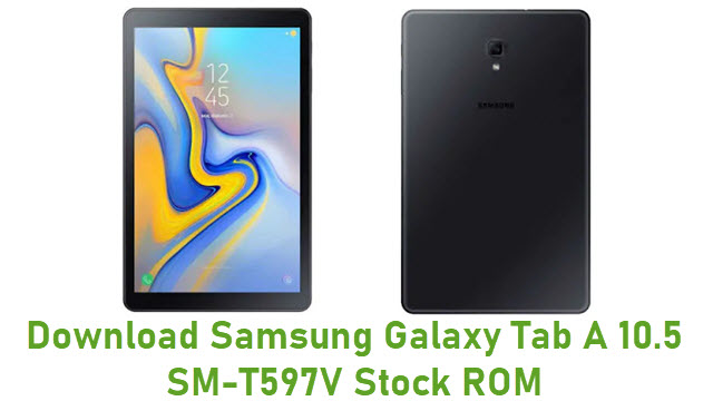 Download Samsung Galaxy Tab A 10.5 SM-T597V Stock ROM