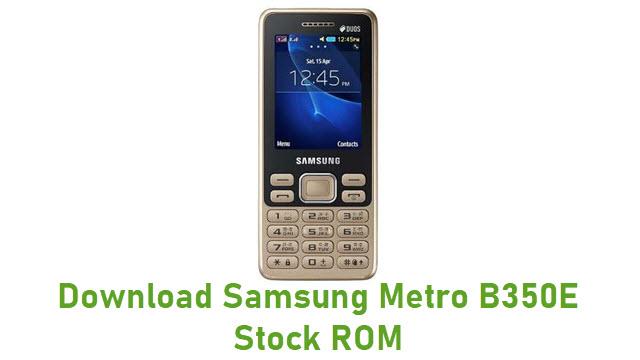 Download Samsung Metro B350E Stock ROM