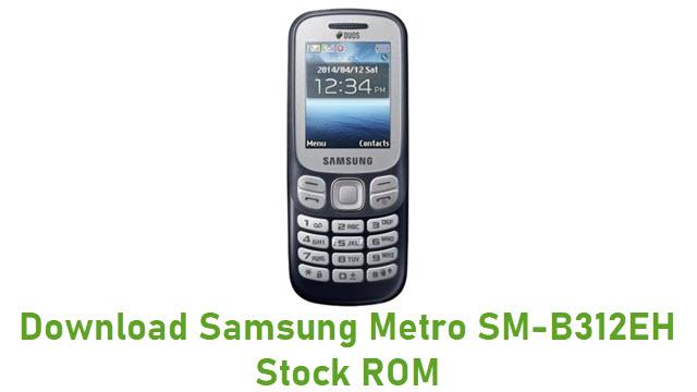 Download Samsung Metro SM-B312EH Stock ROM