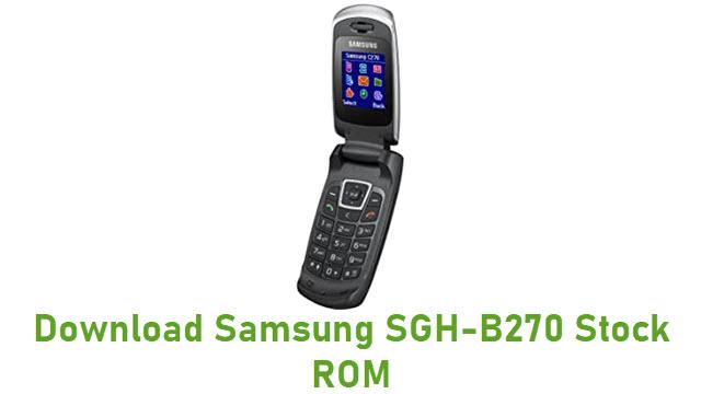 Download Samsung SGH-B270 Stock ROM