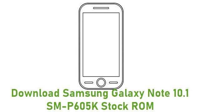 Download Samsung Galaxy Note 10.1 SM-P605K Stock ROM