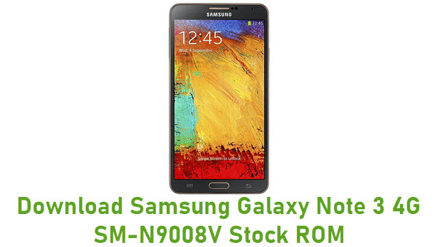 Download Samsung Galaxy Note 3 4G SM-N9008V Stock ROM