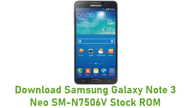 Download Samsung Galaxy Note 3 Neo SM-N7506V Stock ROM