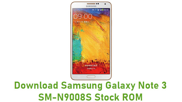 Download Samsung Galaxy Note 3 SM-N9008S Stock ROM