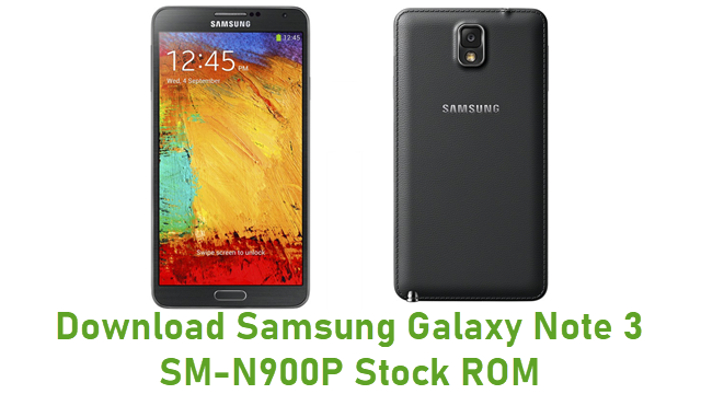 Download Samsung Galaxy Note 3 SM-N900P Stock ROM