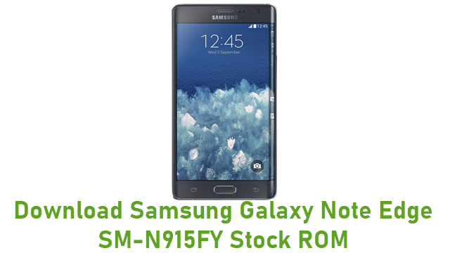 Download Samsung Galaxy Note Edge SM-N915FY Stock ROM
