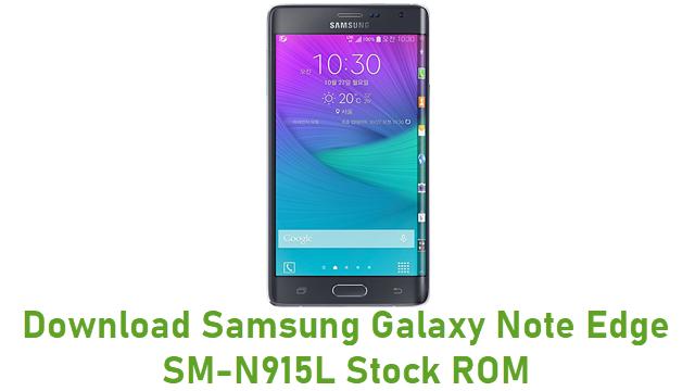 Download Samsung Galaxy Note Edge SM-N915L Stock ROM