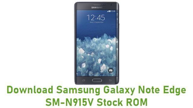 Download Samsung Galaxy Note Edge SM-N915V Stock ROM