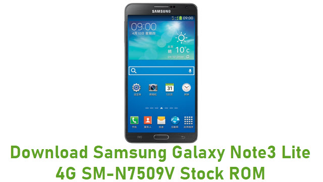 Download Samsung Galaxy Note3 Lite 4G SM-N7509V Stock ROM