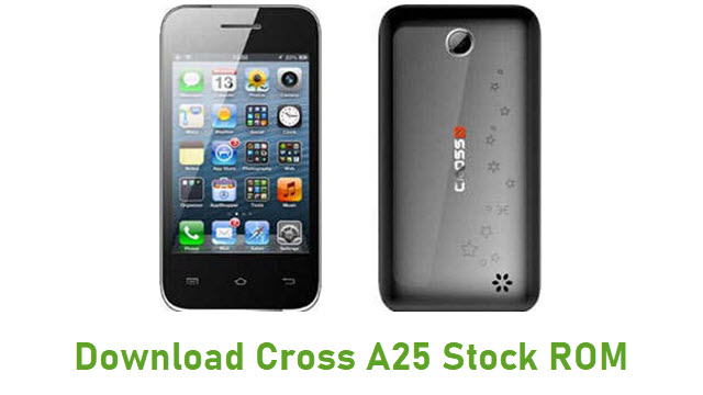Download Cross A25 Stock ROM