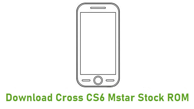 Download Cross CS6 Mstar Stock ROM