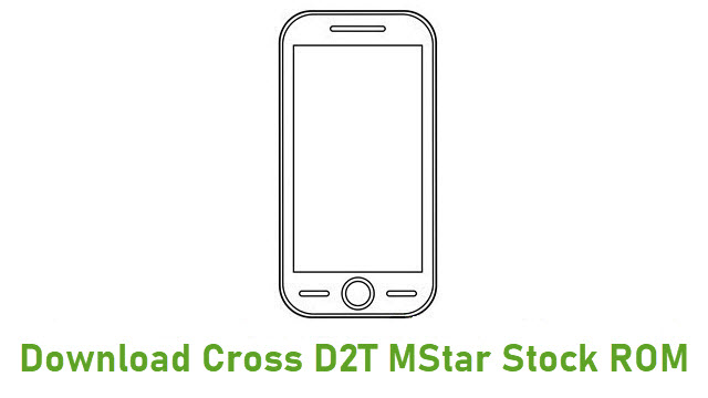 Download Cross D2T MStar Stock ROM