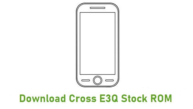 Download Cross E3Q Stock ROM