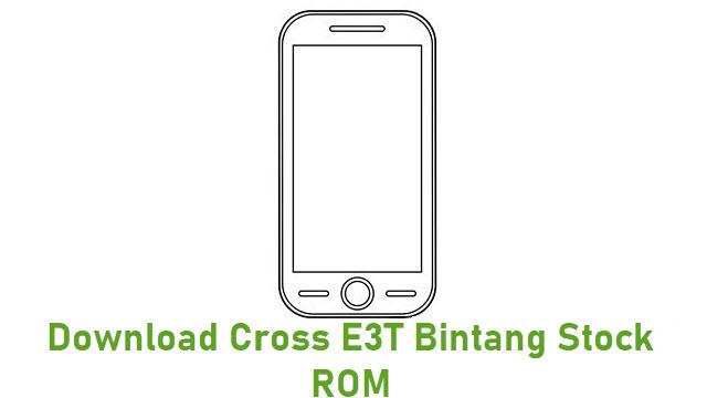 Download Cross E3T Bintang Stock ROM