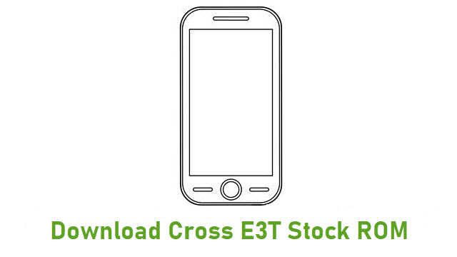 Download Cross E3T Stock ROM