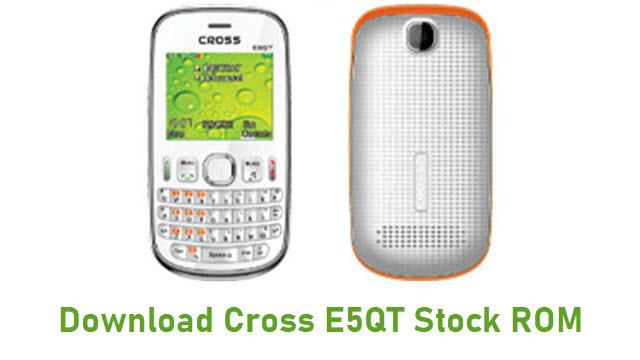 Download Cross E5QT Stock ROM