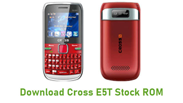 Download Cross E5T Stock ROM