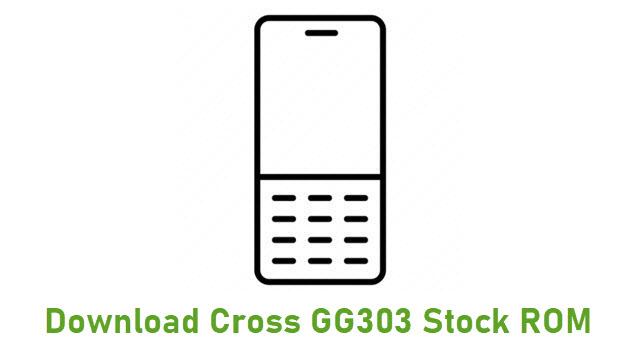 Download Cross GG303 Stock ROM