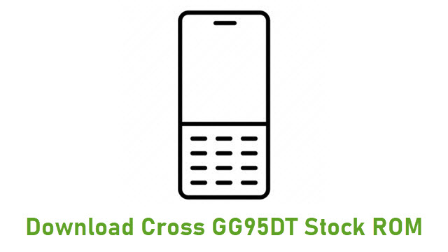 Download Cross GG95DT Stock ROM