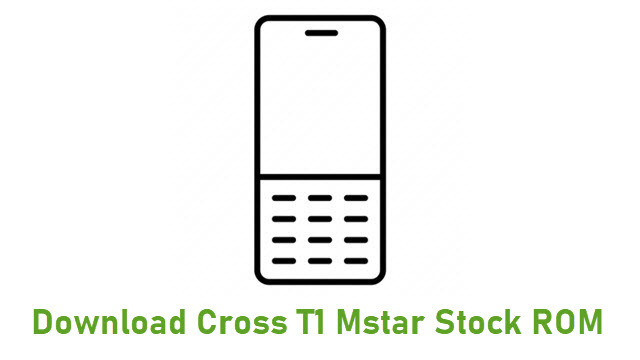 Download Cross T1 Mstar Stock ROM