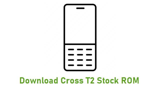 Download Cross T2 Stock ROM