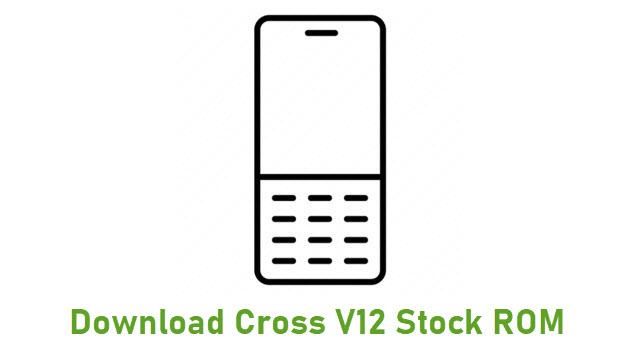 Download Cross V12 Stock ROM