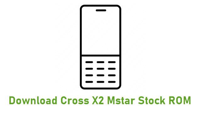 Download Cross X2 Mstar Stock ROM
