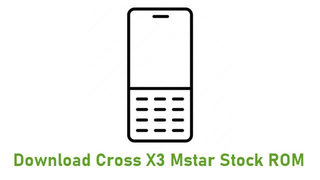 Download Cross X3 Mstar Stock ROM