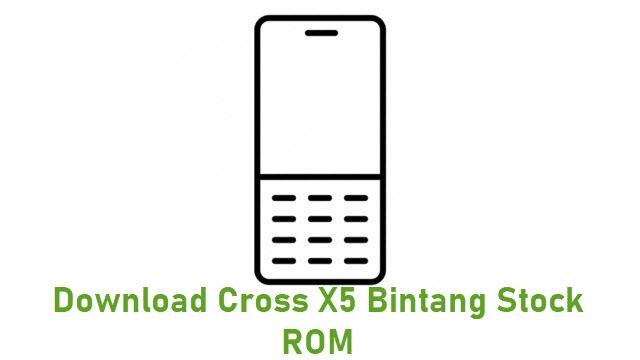 Download Cross X5 Bintang Stock ROM
