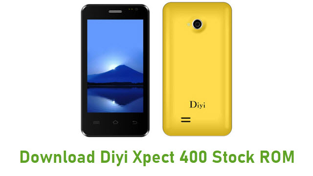 Download Diyi Xpect 400 Stock ROM