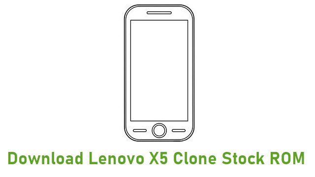 Download Lenovo X5 Clone Stock ROM