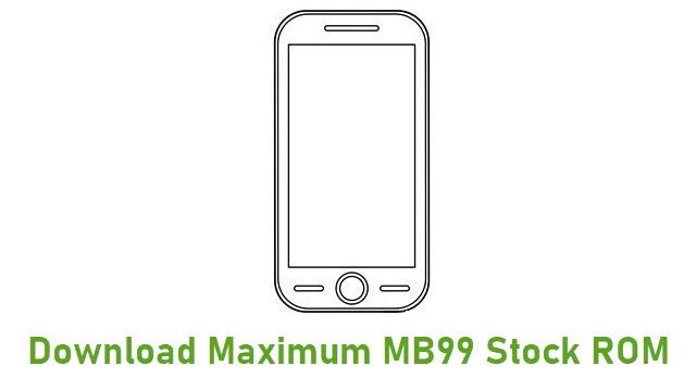 Download Maximum MB99 Stock ROM