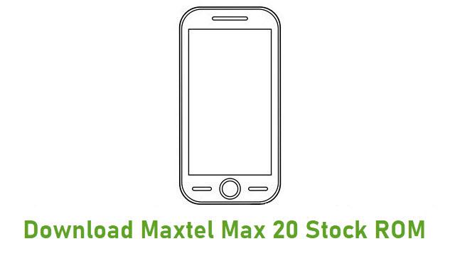 Download Maxtel Max 20 Stock ROM